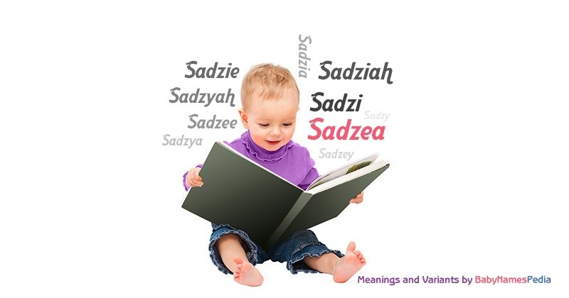 Meaning of the name Sadzea