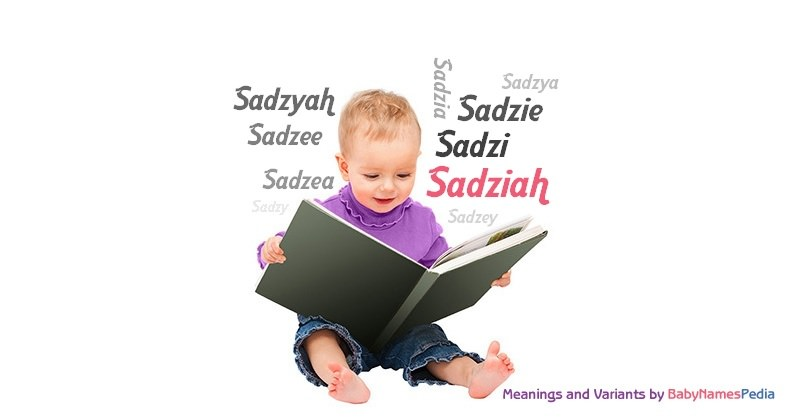 Meaning of the name Sadziah
