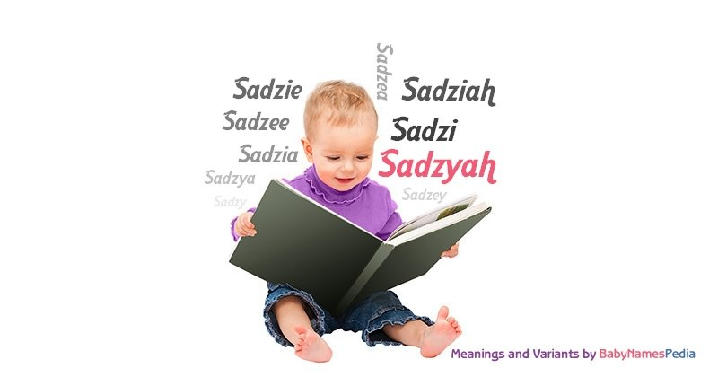 Meaning of the name Sadzyah