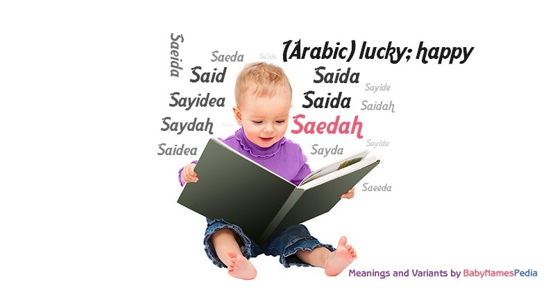 Meaning of the name Saedah