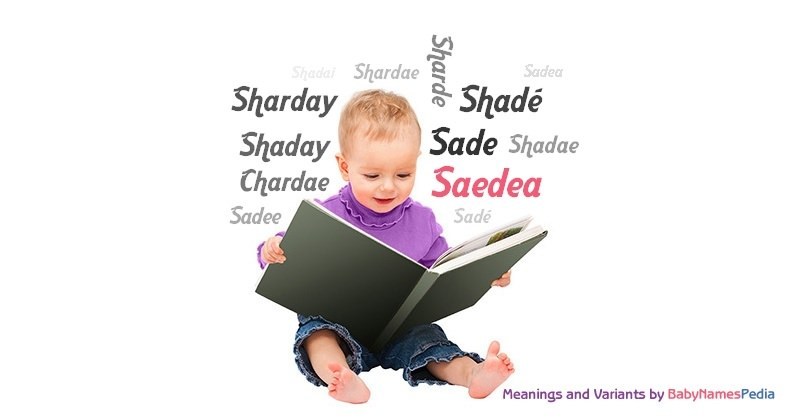 Meaning of the name Saedea