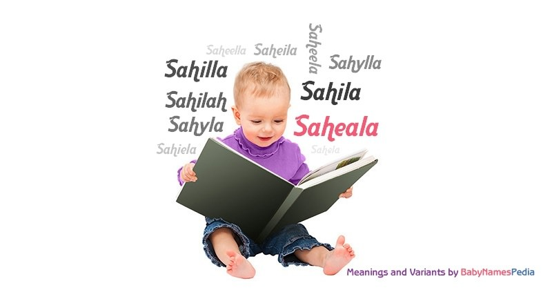 Meaning of the name Saheala