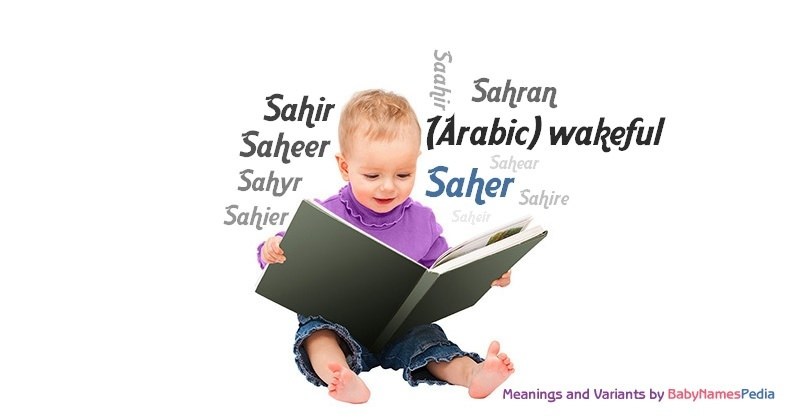 Meaning of the name Saher