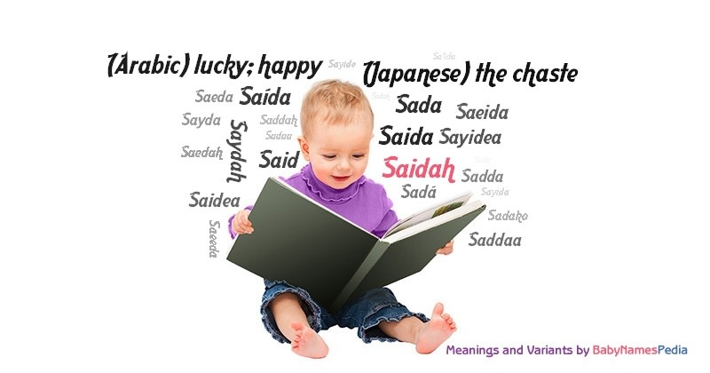 Meaning of the name Saidah