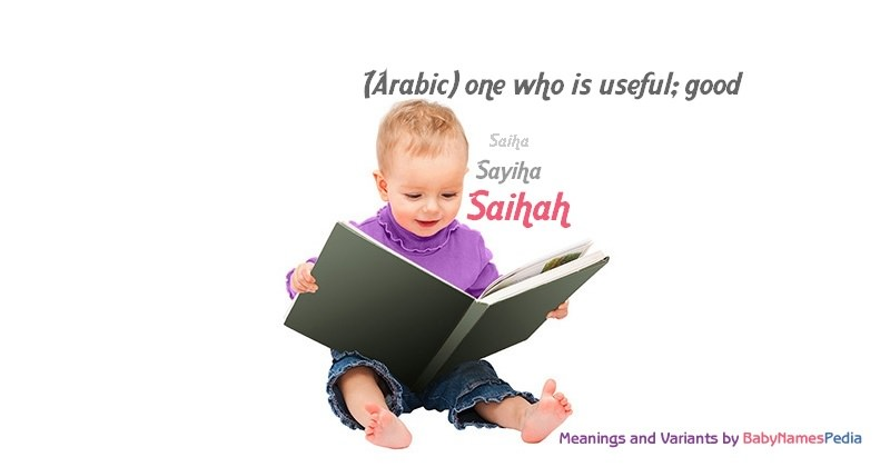 Meaning of the name Saihah