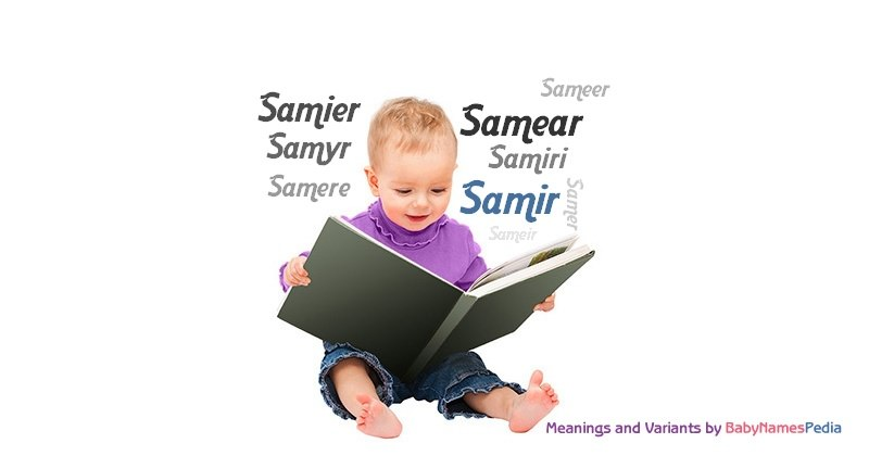 Meaning of the name Samir