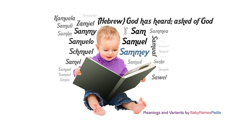 Meaning of the name Sammey