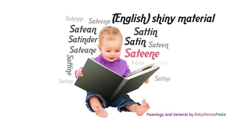 Sateene - Meaning of Sateene, What does Sateene mean?