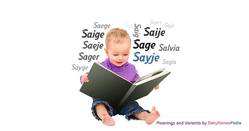 Meaning of the name Sayje