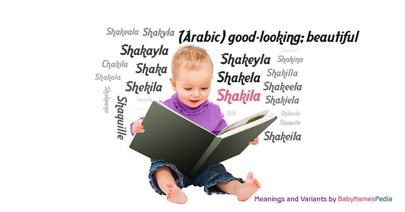 Meaning of the name Shakila