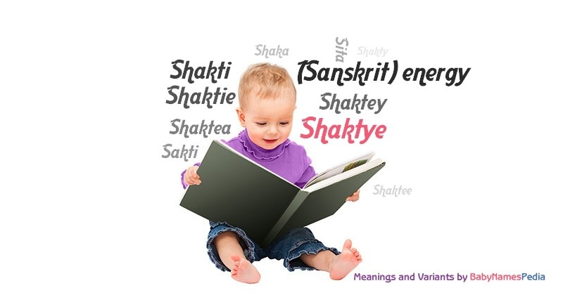Meaning of the name Shaktye