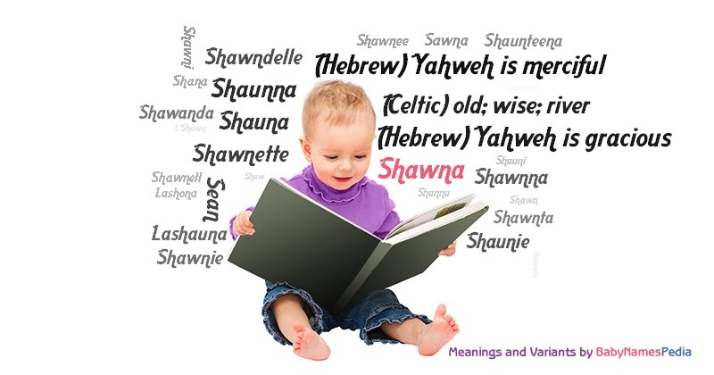 Meaning of the name Shawna