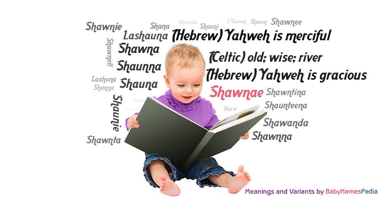 Meaning of the name Shawnae