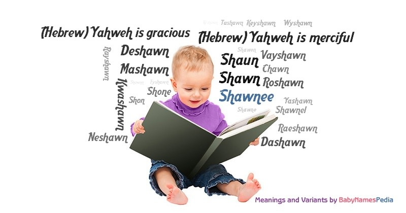 Shawnee Meaning Of Shawnee What Does Shawnee Mean Boy Name