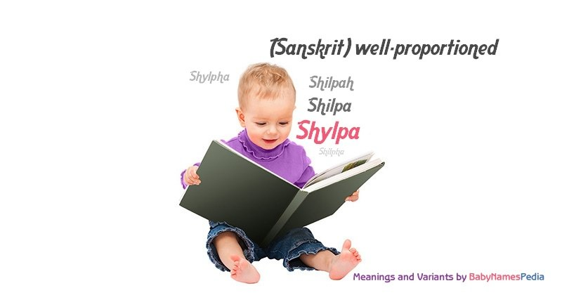 Meaning of the name Shylpa