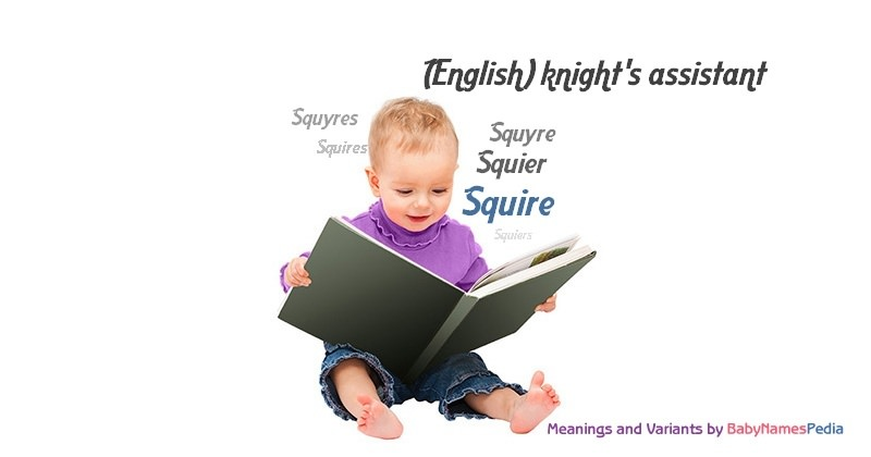 Meaning of the name Squire