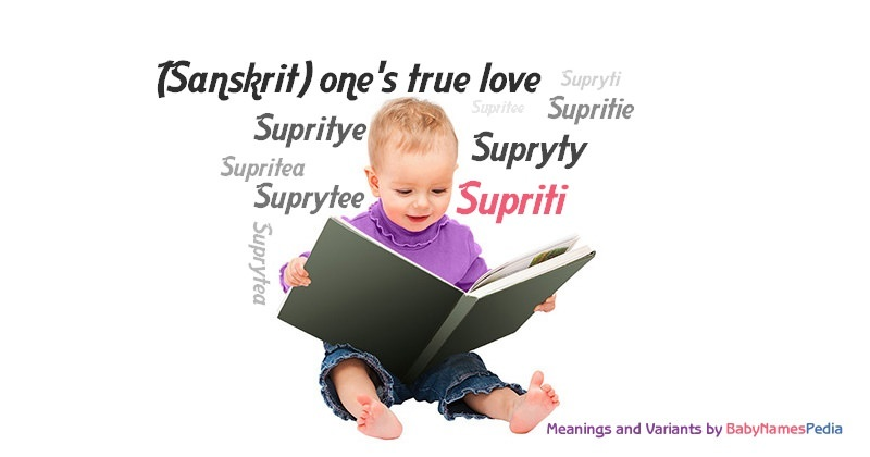 Meaning of the name Supriti
