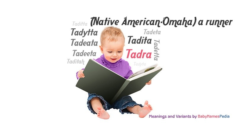 Meaning of the name Tadra