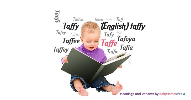 Meaning of the name Taffe