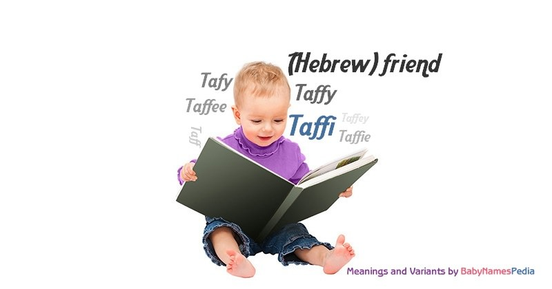 Meaning of the name Taffi