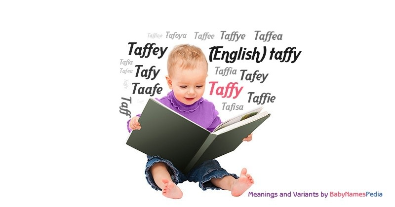 Meaning of the name Taffy