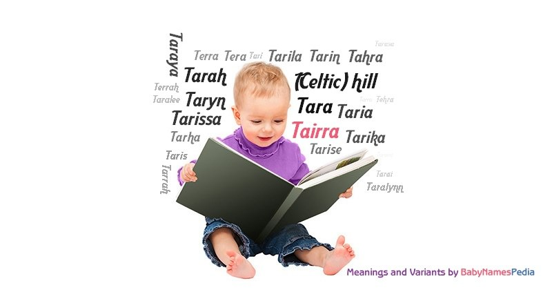 Meaning of the name Tairra