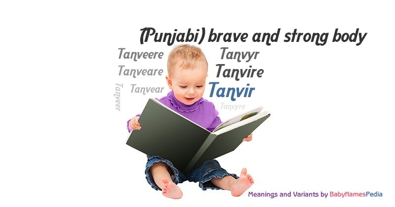 Meaning of the name Tanvir