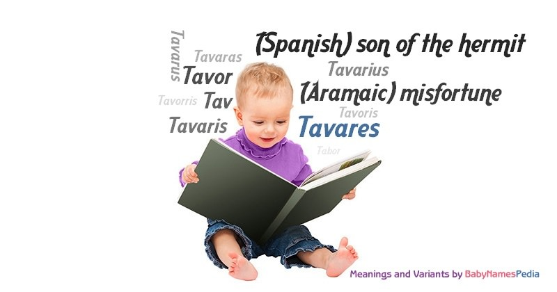 Meaning of the name Tavares