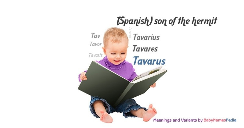 Meaning of the name Tavarus