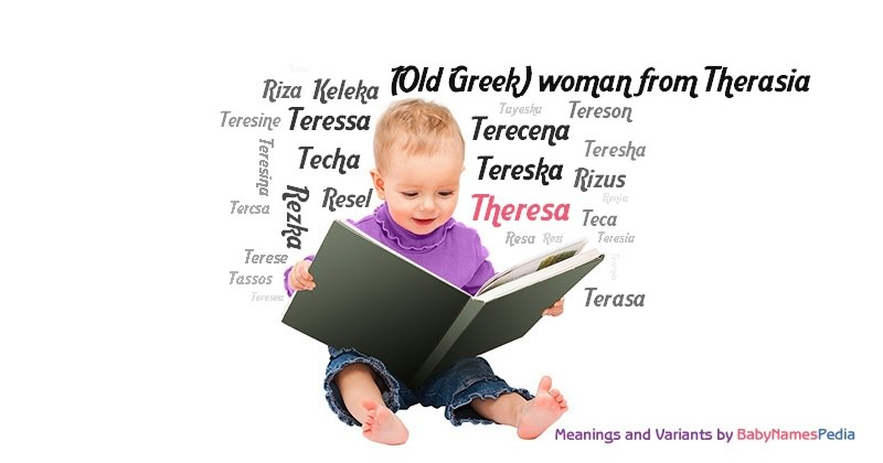 Theresa - Meaning of Theresa, What does Theresa mean?