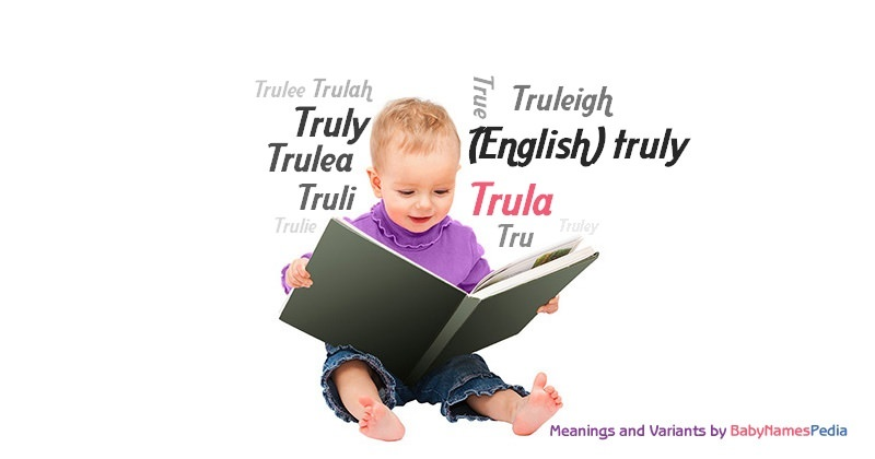 Meaning of the name Trula