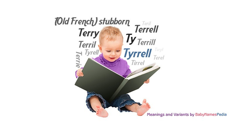 Meaning of the name Tyrrell