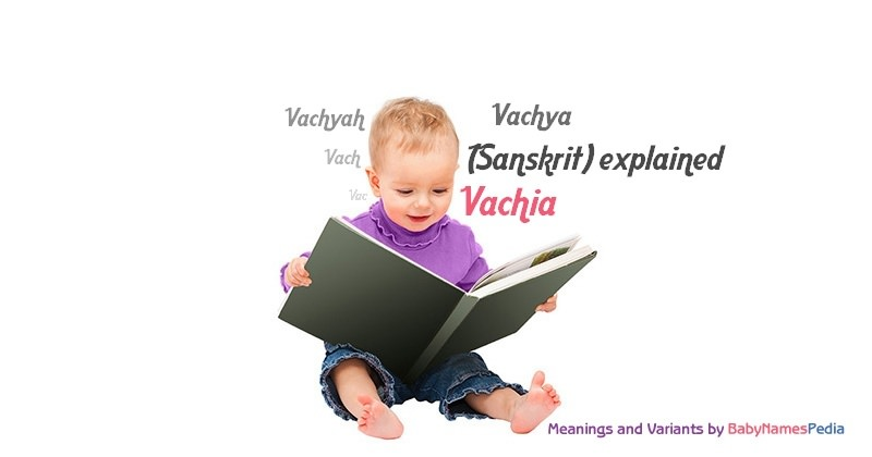 Meaning of the name Vachia