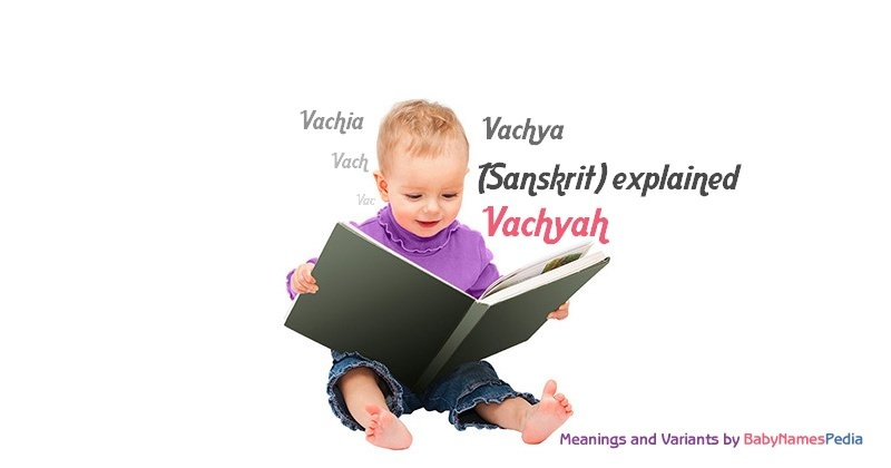 Meaning of the name Vachyah
