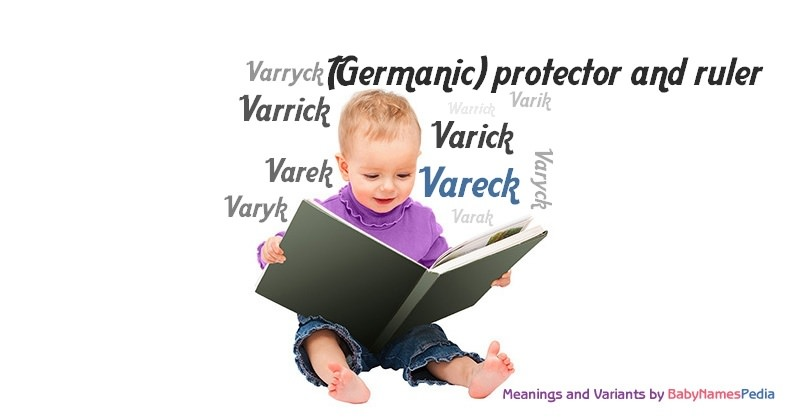 Meaning of the name Vareck