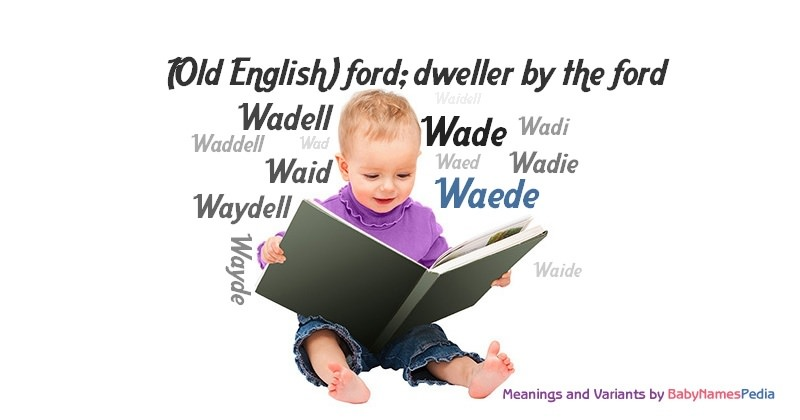 Meaning of the name Waede