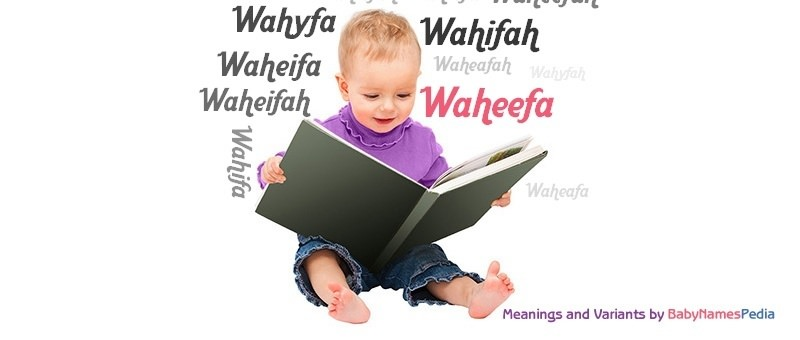 Meaning of the name Waheefa