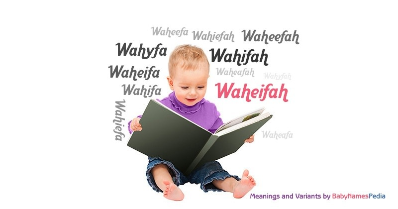 Meaning of the name Waheifah