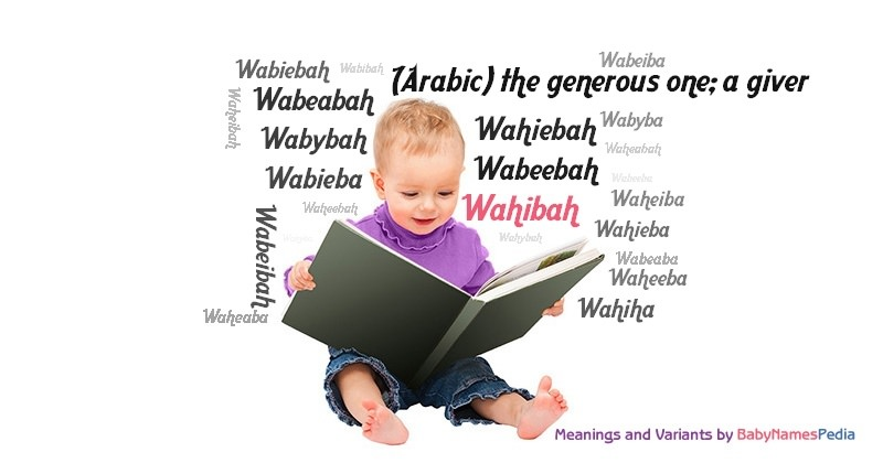 Meaning of the name Wahibah