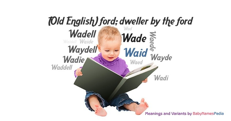 Meaning of the name Waid
