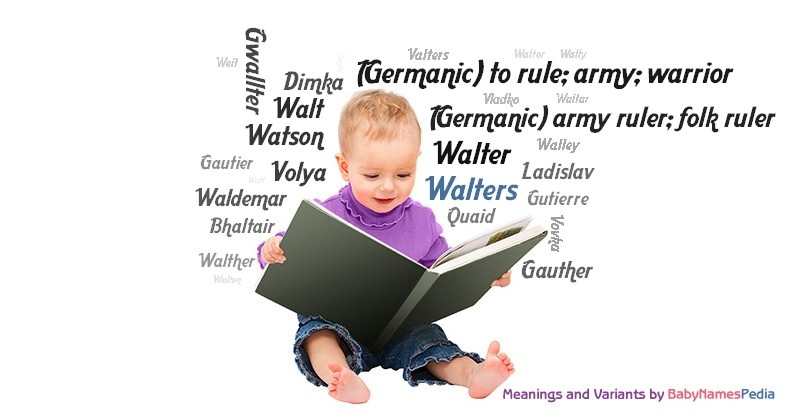 Meaning of the name Walters