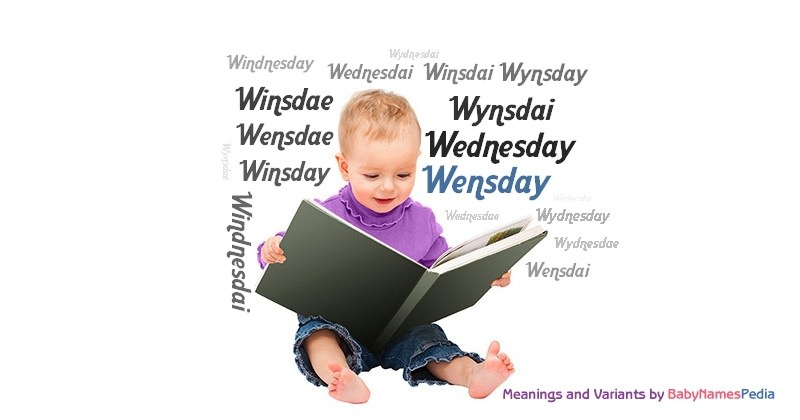 Meaning of the name Wensday