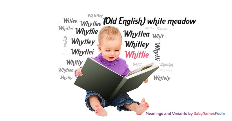 Meaning of the name Whitlie
