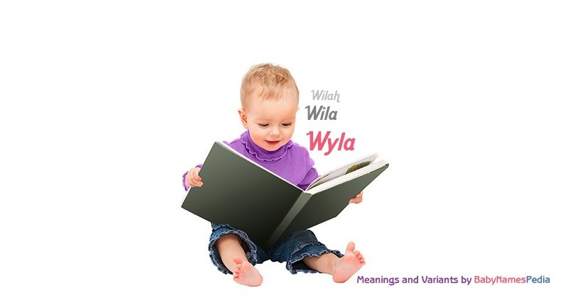 Meaning of the name Wyla