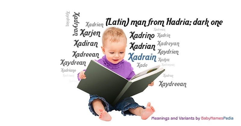 Meaning of the name Xadrain