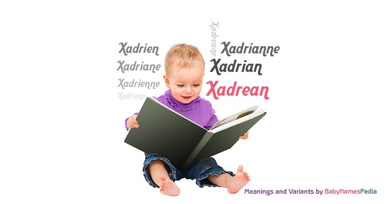 Meaning of the name Xadrean