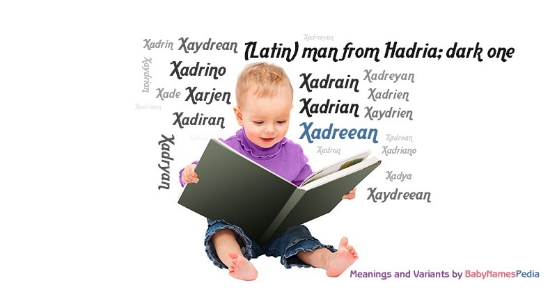 Meaning of the name Xadreean