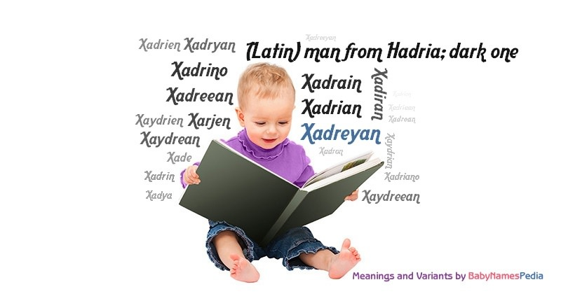 Meaning of the name Xadreyan