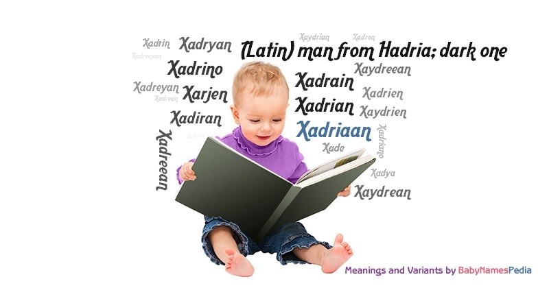 Meaning of the name Xadriaan
