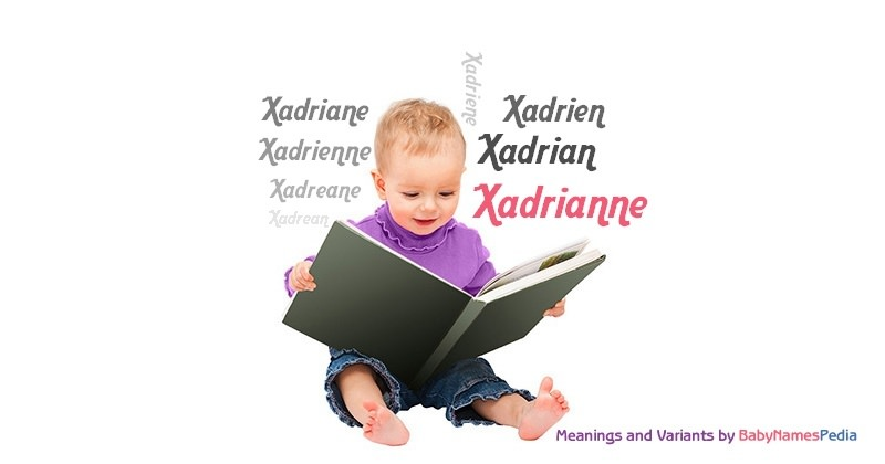 Meaning of the name Xadrianne
